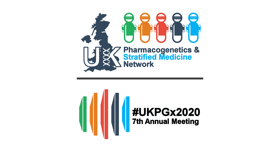 UK Pharmacogenetics & Stratified Medicine Network Open Meeting 2020