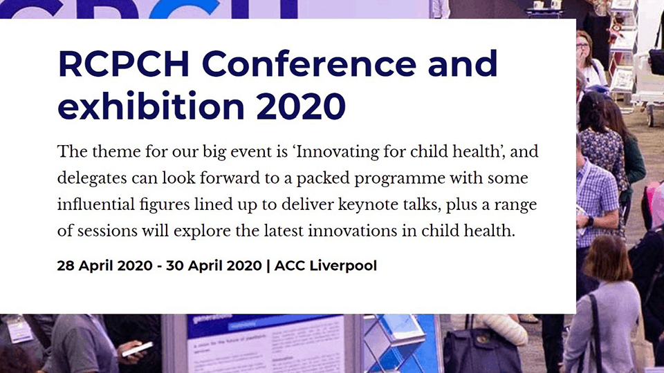Cambridge Rare Disease Network - RCPCH 2020: Rare diseases in children - Collaborating and innovating for rapid progress 1