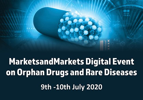 Digital Event on Orphan Drugs and Rare Diseases, 9-10 July 2020