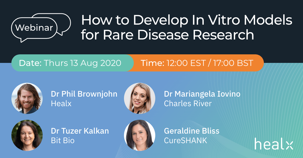 Cambridge Rare Disease Network - How to Develop In Vitro Models for Rare Disease Research 1