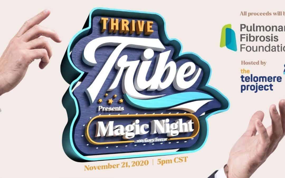 Magic Night with Gary Ferrar- Pulmonary Fibrosis Foundation