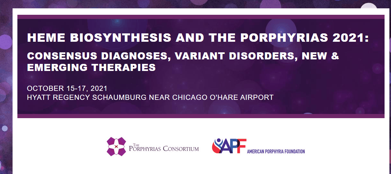 Cambridge Rare Disease Network - HEME BIOSYNTHESIS AND THE PORPHYRIAS 2021 1
